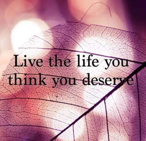 48309-Live-The-Life-You-Thin-You-Deserve